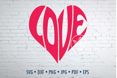 Love heart shape Word Art, Svg Dxf Eps Png Jpg, Cut file