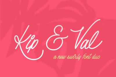 Kip & Val Scirpt Font Duo