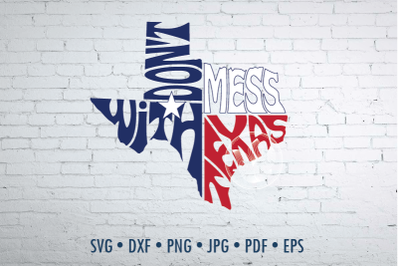 Don't mess with Texas in map shape, Svg Dxf Eps Png Jpg