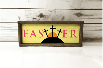 Easter Sunrise Cross Sign | SVG | PNG | DXF