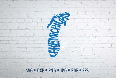 Lake Michigan Word art Svg Dxf Eps Png Jpg, T-shirt Typography overlay
