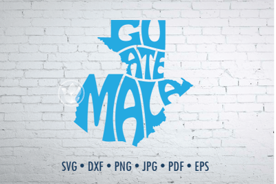 Guatemala Word Art, Svg Dxf Eps Png Jpg, Cut file