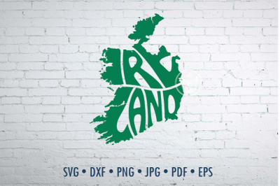 Ireland Word Art in map shape,Svg Dxf Eps Png Jpg, Cut file