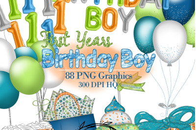 Birthday Boy Clipart, First Years Party Graphics, Foil Balloons