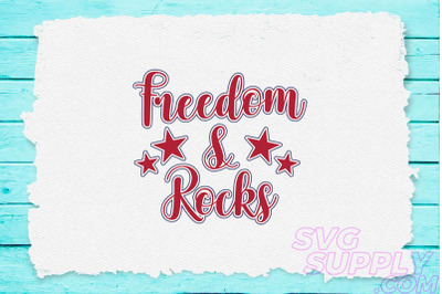 Freedom and rocks svg for america tshirt