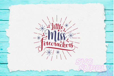 Little miss firecrackers svg for america tshirt