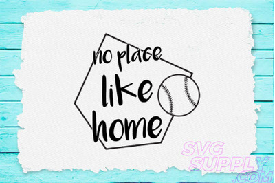 No place like home svg for baseball tshirt