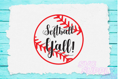Softball y'all! svg for baseball tshirt