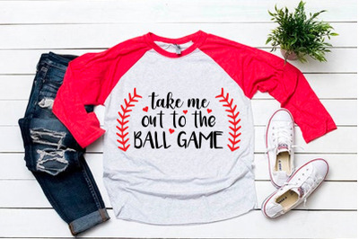 Take me out to the ball game svg for baseball tshirt
