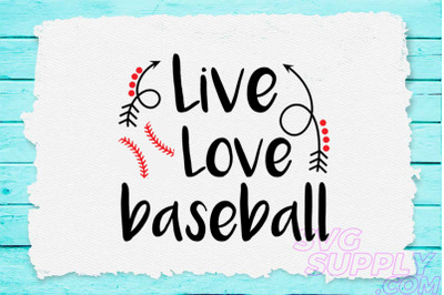Live love baseball svg for baseball tshirt