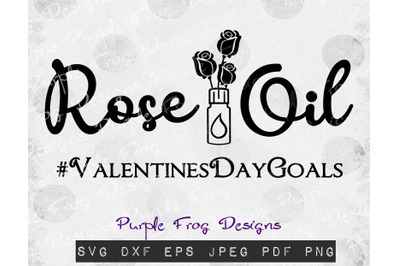 Rose Oil svg, Valentines Day