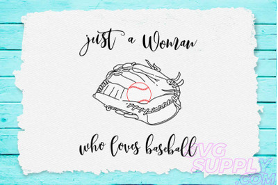 Just a woman who loves baseball svg for baseball tshirt