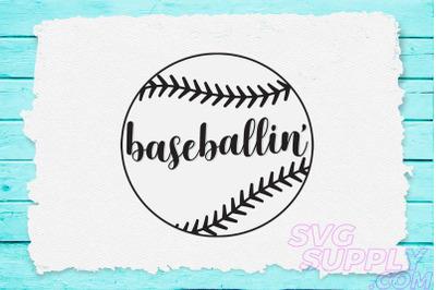 Baseballin' svg for baseball tshirt