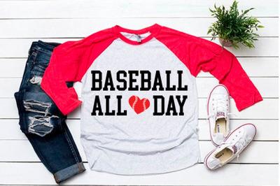 Baseball all day svg for baseball tshirt