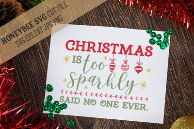 Christmas is Too Sparkly