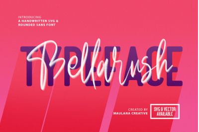Bellarush SVG Brush Font Free Sans