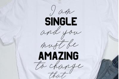 Happy valentines day quote svg , im single.