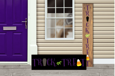 Trick or Treat Halloween Porch Sign | SVG | PNG | DXF