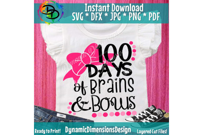 School svg, 100th day of school svg, brains and bows svg, teacher svg,