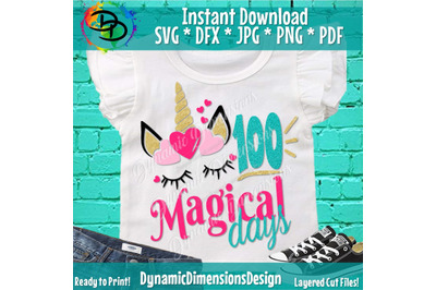 100 Magical Days SVG, 100th Day of School Cut File, Girl's Shirt Desig