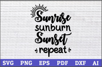 Sunrise Sunburn Sunset Repeat SVG Design