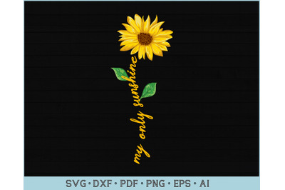 My Only Sunshine SVG Design