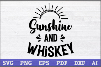 Sunshine and Whiskey SVG Design