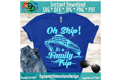 Family Cruise SVG, Oh SHip its a family trip, Cruise svg for Shirt, Cr