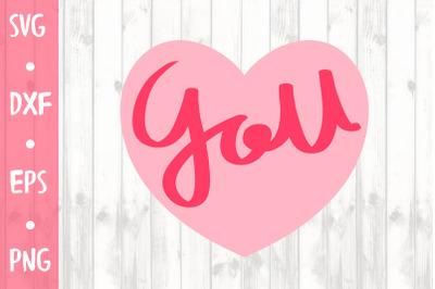 LOVE YOU SVG CUT FILE