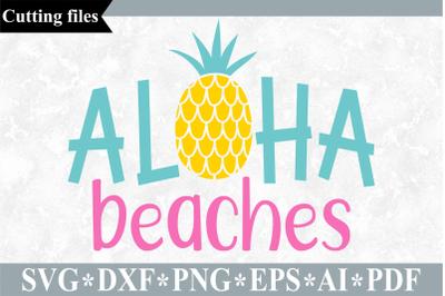 Aloha beaches SVG cut file, Summer SVG, Beach SVG