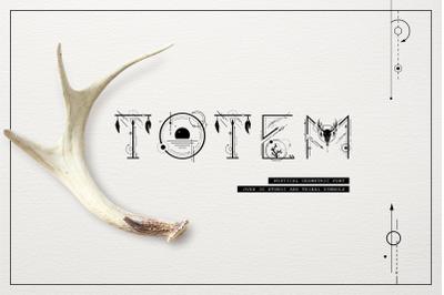 Totem. Mystical geometric font
