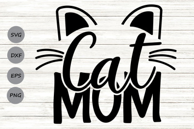 Cat Mom Svg, Fur Mom Svg, Pet Mom Svg, Cat Mama Svg, Cat Lover Svg.