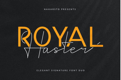Royal Haster | Elegant Signature Font Duo