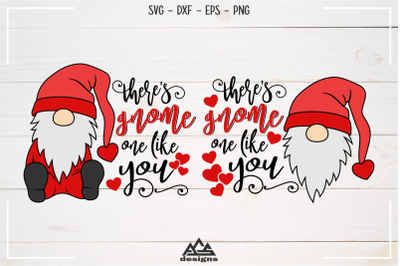 Gnome One Like You - Gnome Valentine Svg Design