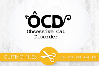 OCD  SVG, PNG, EPS, DXF, Cut File