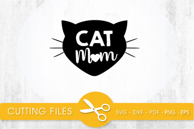 Cat Mom SVG, PNG, EPS, DXF, Cut File