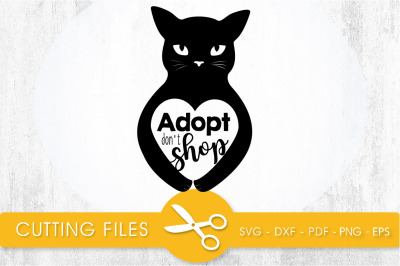 Adopt don't Shop  SVG, PNG, EPS, DXF, Cut File