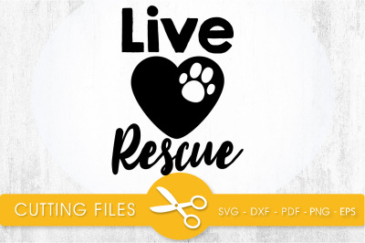 Live Rescue SVG, PNG, EPS, DXF, Cut File