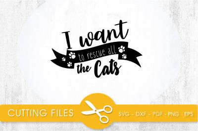 Rescue all Cats SVG, PNG, EPS, DXF, Cut File