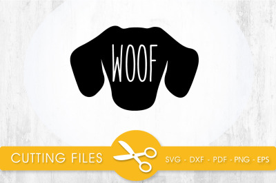 WOOF SVG, PNG, EPS, DXF, Cut File