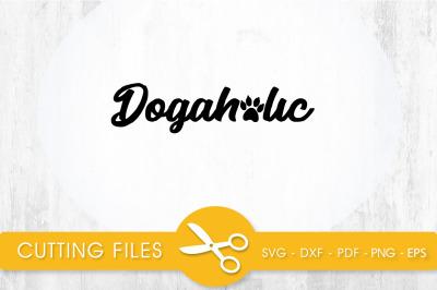 Dogaholic SVG, PNG, EPS, DXF, Cut File