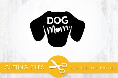 Dog Mom SVG, PNG, EPS, DXF, Cut File