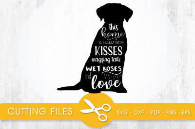 This Home is filled with Wagging Tails SVG, PNG, EPS, DXF, Cut File
