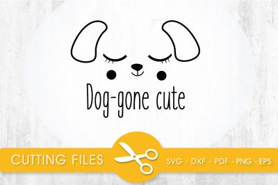Dog-gone cute SVG, PNG, EPS, DXF, Cut File