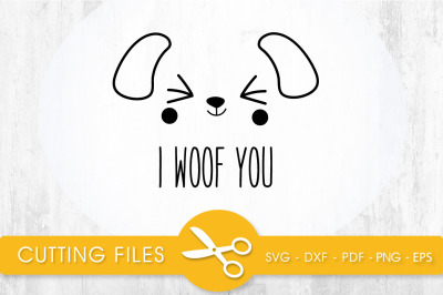 I WOOF YOU SVG, PNG, EPS, DXF, Cut File