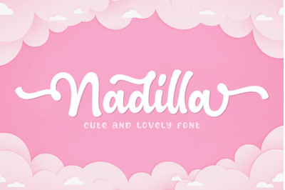 Nadilla / Cute and Lovely Font