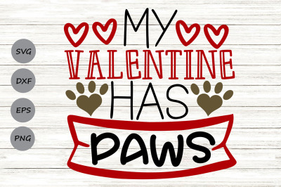 My Valentine Has Paws Svg, Valentine's Day Svg, Dog Lover Svg, Cat Svg