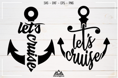 Let's Cruise Sailor Anchor Svg Design
