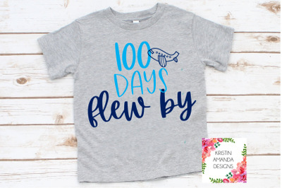 100 Days Flew By 100th Day of School SVG DXF EPS PNG Cut File  Cricut