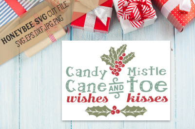 Candy Cane Wishes and Mistletoe Kisses